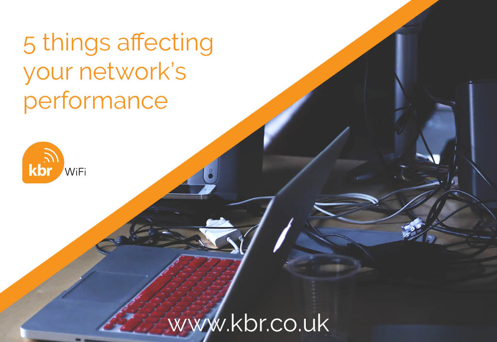 5 Things That Could be Affecting your Network's Performance