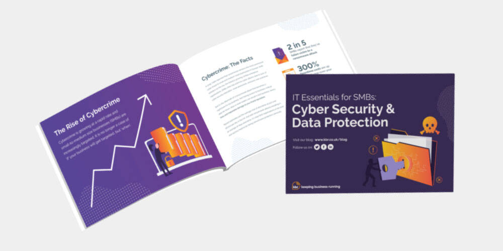 IT Essentials for SMBs: Protecting your business with Cyber Security
